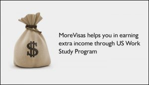 MoreVisas helps you in earning extra income through US Work Study Program