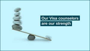 Our Visa counselors are our strength