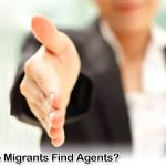 How Do Migrants Find Agents