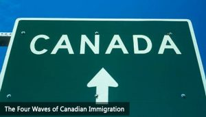 The Four Waves of Canadian Immigration