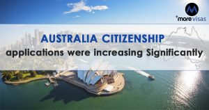 Australian citizenship applications were increasing Significantly